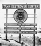 Tank Destroyer Sign at Camp Hood  TX